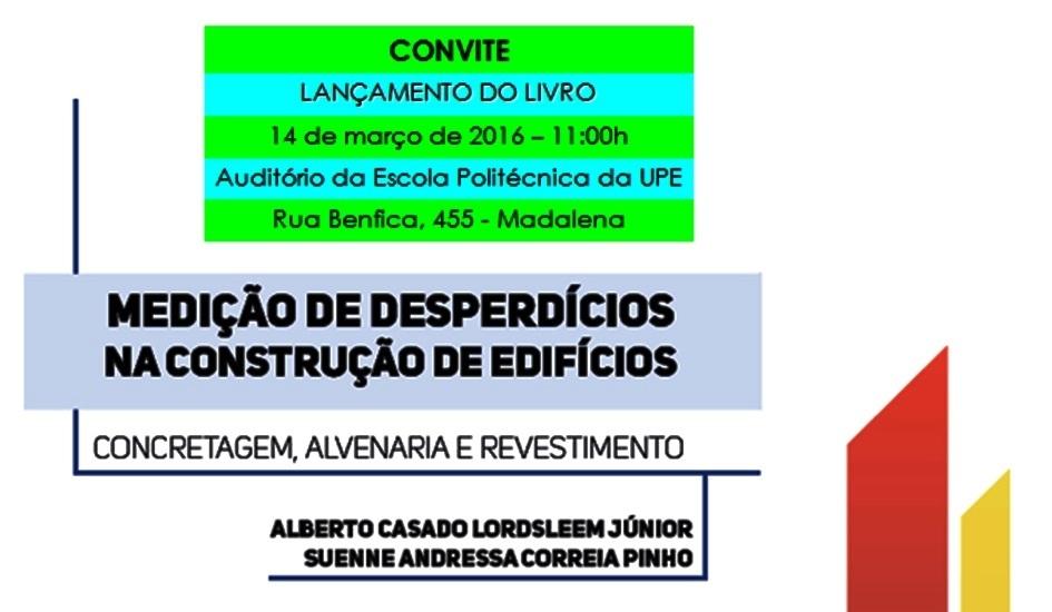 Lançamento LIVRO - Medição de desperdícios na construção de edifícios - Profs. Dr. Alberto Casado e MSc. Suenne Pinho - capa