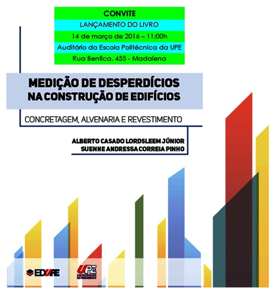 Lançamento LIVRO - Medição de desperdícios na construção de edifíciosl
