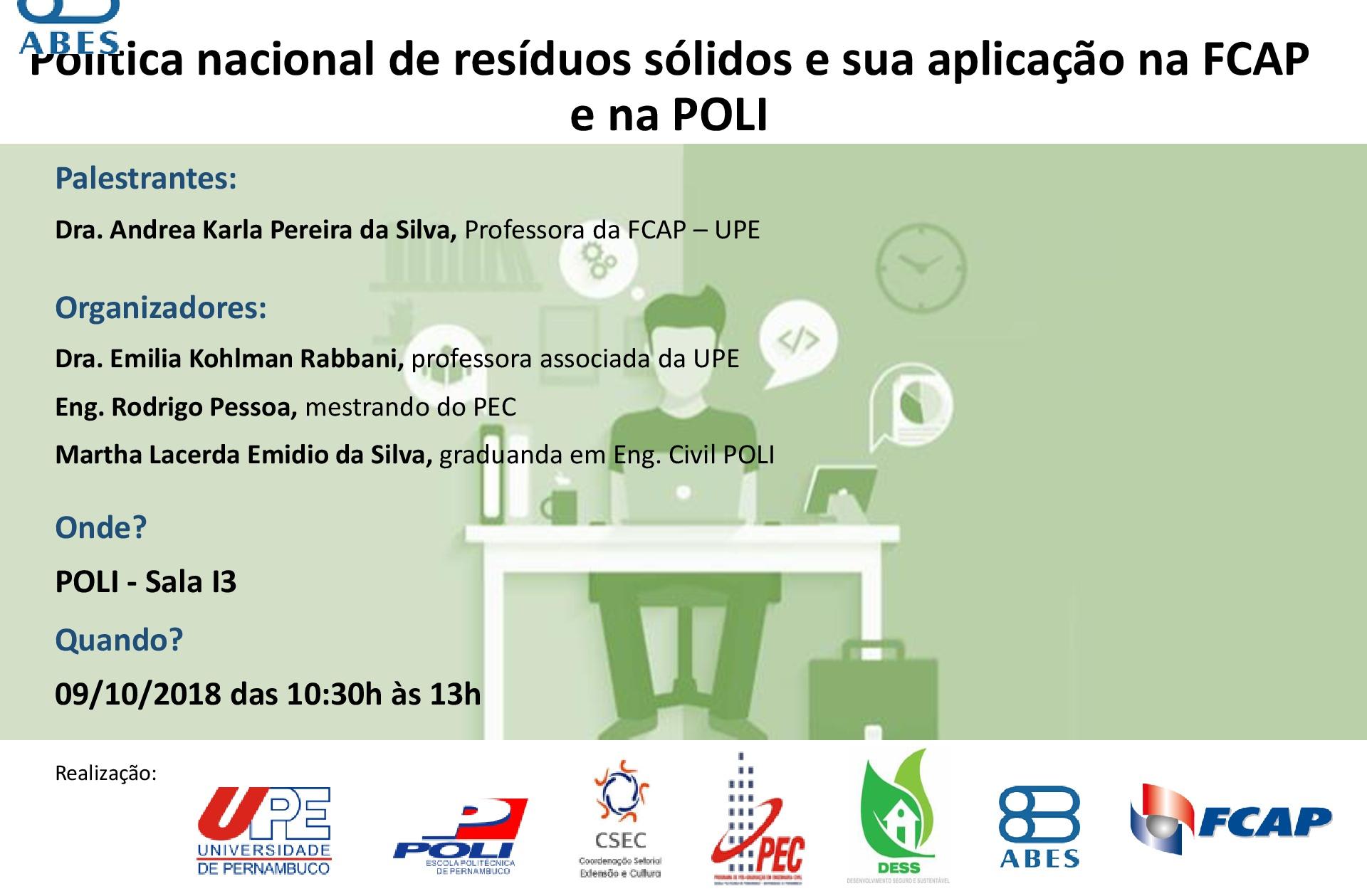 Política nacional de resíduos sólidos e sua aplicação na FCAP e na POLI